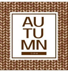 Autumn time poster on a seamless background vector image