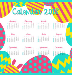 calendar template for 2018 with colorful eggs vector image vector image