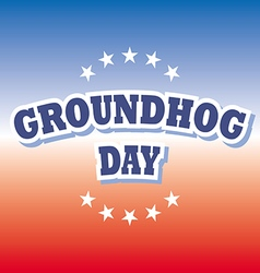 Groundhog day banner on red and blue background vector