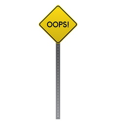 Oops Yellow road sign vector image