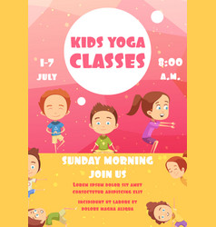 kids yoga classes advertising poster vector image vector image