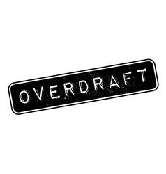 Overdraft rubber stamp vector