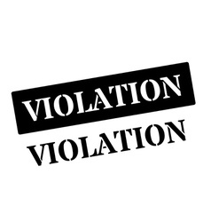 Violation black rubber stamp on white vector