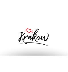 Krakow europe european city name love heart vector