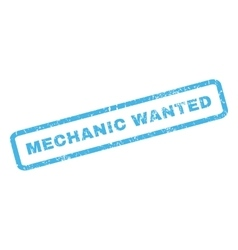Mechanic wanted rubber stamp vector