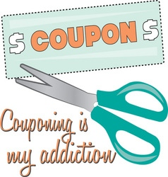 Couponing Is My Addiction vector image vector image