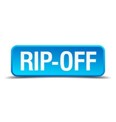 Rip off blue 3d realistic square isolated button vector