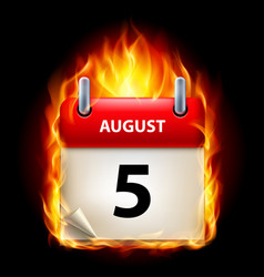 fifth august in calendar burning icon on black vector image vector image