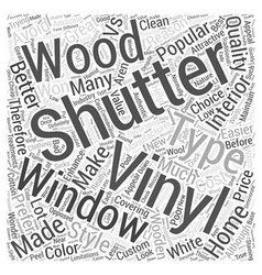 Vinyl shutters vs wood shutters word cloud concept vector