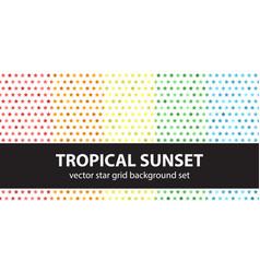 star pattern set tropical sunset seamless vector image
