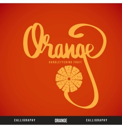 Orange hand lettering - handmade calligraphy vector
