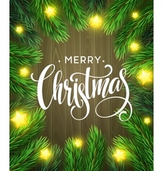 Christmas tree branches border with handwriting vector