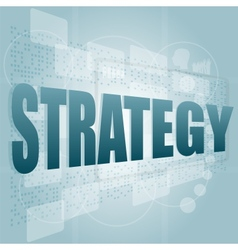 word strategy on digital screen vector image vector image