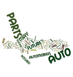 Auto parts of the future text background word vector