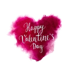 Valentines day lettering on a watercolor heart vector image vector image
