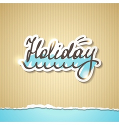 Summer holiday inscription eps 10 vector