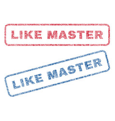 Like master textile stamps vector
