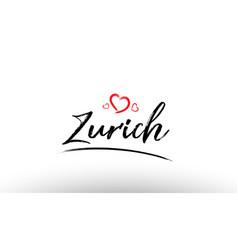 Zurich europe european city name love heart vector