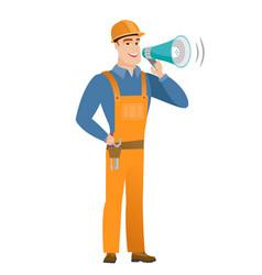 caucasian builder talking into loudspeaker vector image vector image