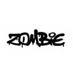 Graffiti zombie tag sprayed with leak in black vector