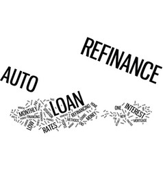 Auto refinance text background word cloud concept vector