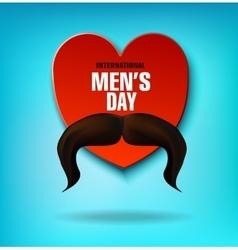 International Men s Day Men s mustache Heart vector image