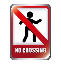 no crossing design vector image