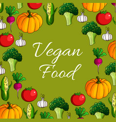 Poster of vegetables or veggies vegan food vector