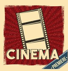 Cinema premiere festival poster retro with film vector