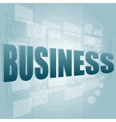 words business on digital screen business concept vector image vector image
