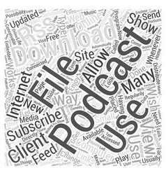 Podcast downloads word cloud concept vector