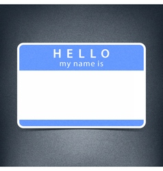 Blue blank tag sticker HELLO my name is vector image vector image