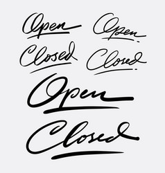 Open and closed hand written typography vector