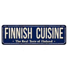 Finnish cuisine vintage rusty metal sign vector