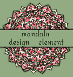 Unusual design element beautiful floral mandala vector