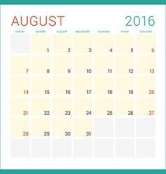 Calendar 2016 flat design template august week vector