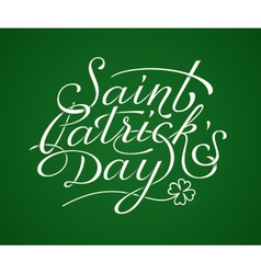 Saint Patricks Day lettering vector image vector image