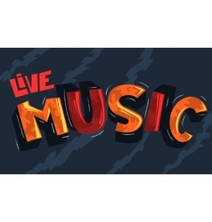 Live music artistic cool comic lettering cartoon vector