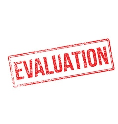 Evaluation red rubber stamp on white vector