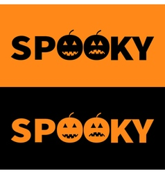 Word SPOOKY text with smiling sad black pumpkin vector image