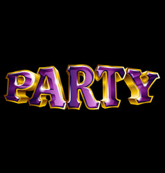 3d like gold party text design vector
