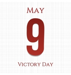 Victory day big paper number 9 ninth may vector