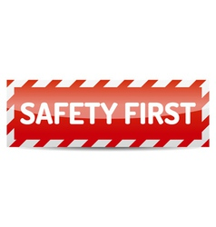 Safety first vector image