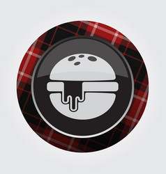 Button red black tartan-hamburger melted cheese vector