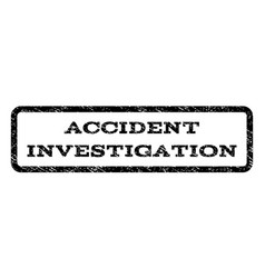 accident investigation watermark stamp vector image