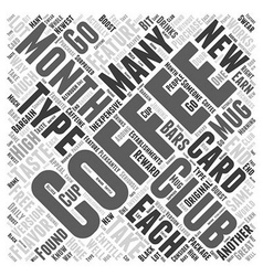 Coffee of the month clubs word cloud concept vector