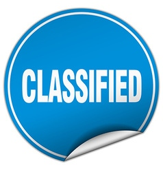 Classified round blue sticker isolated on white vector
