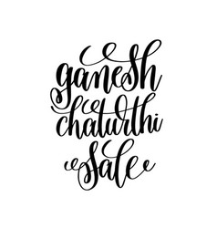 Ganesh chaturthi sale hand lettering calligraphy vector