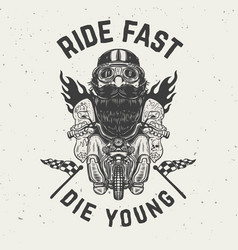 Ride fast die young funny biker character on vector