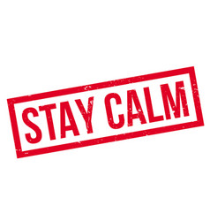 Stay calm rubber stamp vector